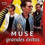 Muse: grandes éxitos