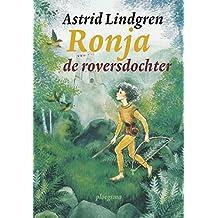 Ronja de roversdochter (Ploegsma kinder- & jeugdboeken)