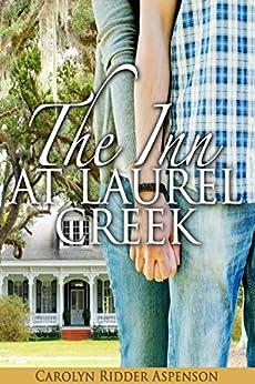 The Inn at Laurel Creek by [Aspenson, Carolyn Ridder]