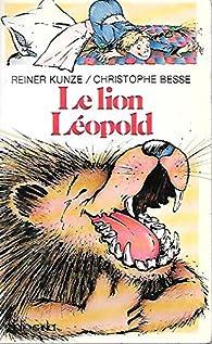 Le lion Leopold par Reiner Kunze