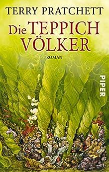 Die Teppichvölker: Roman