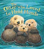 Storytime: The Otter Who Loved to Hold Hands: 2