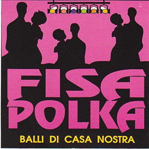 Fisa polka (Balli di casa nostra)
