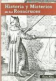 Historia y Misterios de los Rosacruces (Rosa-Cruz) - Best Reviews Guide