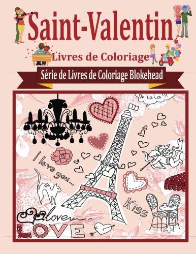Saint-Valentin Livres de Coloriage par le Blokehead