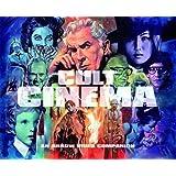 Cult Cinema: An Arrow Video Companion