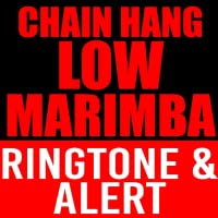 Chain Hang Low Marimba Ringtone and Alert