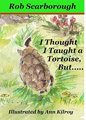 i-thought-i-taught-a-tortoise-buta-magical-magazine-style-story-for-5-8-yr-olds-signed-1st-edition-w