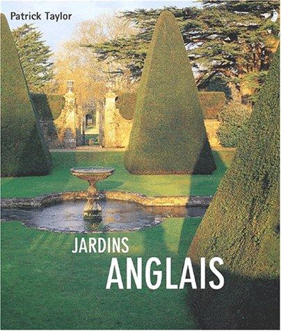 Jardins anglais par Patrick Taylor