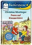 Franz auf Klassenfahrt (Büchersterne)