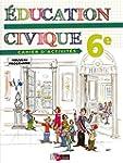 �ducation civique 6e • Cahier...