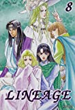 Lineage, Tome 8 :