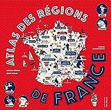 Atlas des régions de France / Auteure Pascale Hédelin | Hédelin, Pascale. Auteur