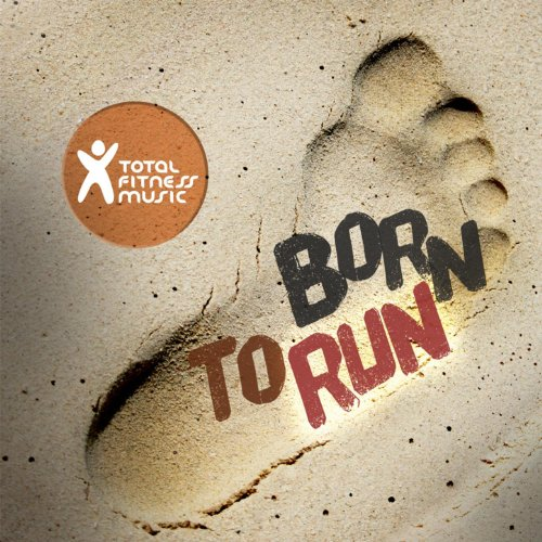 Born To Run : Ideal For Runnin...