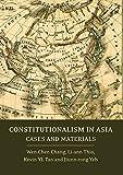 Constitutionalism in Asia: Cases and Materials