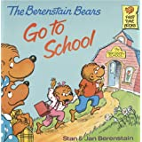The Berenstain Bears Go To School: Read & Listen Edition