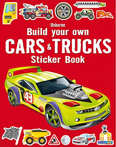 Build Your Own Cars And Trucks Sticker Book (Build Your Own Sticker Book)
