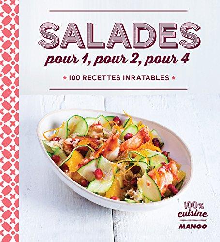 Salades pour 1, pour 2, pour 4