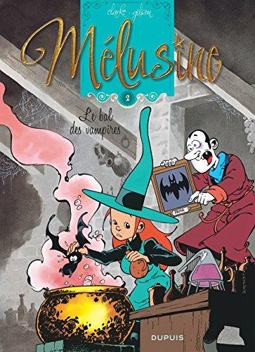 Mélusine - tome 2 - Le bal des vampires réédition