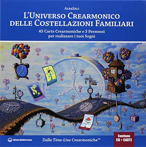 L'universo crearmonico delle costellazioni familiari. 45 carte crearmoniche e 3 permessi per realizzare i tuoi sogni. Con 45 Carte. Con CD-Audio