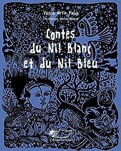 """Afficher """"Contes du Nil blanc et du Nil bleu"""""""