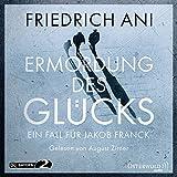 Ermordung des Gl?cks: Ein Fall f?r Jakob Franck: 6 CDs