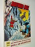 BUFFALO BILL Nr 2 Das Doppelspiel des roten Scouts / Duell am Adlerfelsen (Die Abenteuer des weltberühmten Westernhelden.) (Hethke Comics) 3892075050