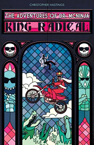 ADV OF DR MCNINJA 03 KING RADICAL (Adventures of Dr. Mcninja)