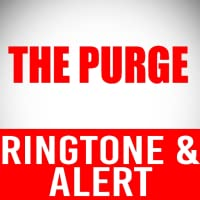 The Purge -Siren Ringtone and Alert