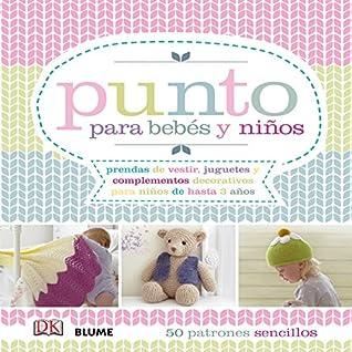 39aa1274bee2 Los mejores libros de Tejer Punto para Bebé 2019 - Instrucciones ...