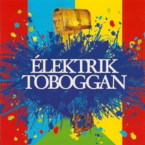 Elektrik Toboggan by Rene Lussier (2009-06-16)