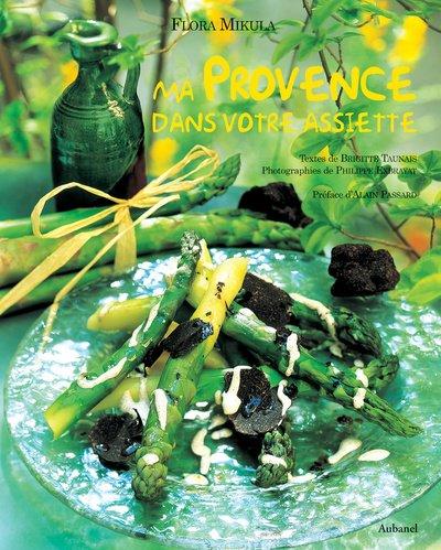 Ma Provence dans votre assiette