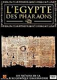 L'EGYPTE DES PHARAONS - LES TRESORS DE LA BIBLIOTHEQUE D'ALEXANDRIE