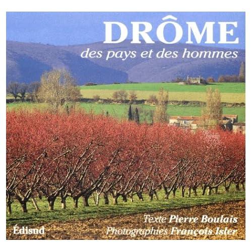 Drôme. Des pays et des hommes
