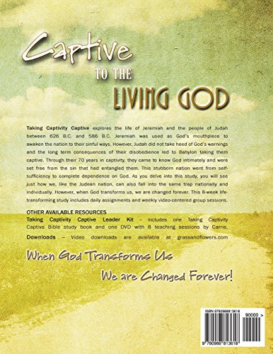Taking Captivity Captive Second Edition: A Bible Study based on the Book of Jeremiah