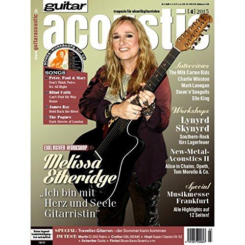 guitar acoustic 4 2015 mit CD - Melissa Etheridge - Interviews - Akustikgitarre Workshops - Akustikgitarre Playalongs - Akustikgitarre Test und Technik - Akustikgitarre Noten