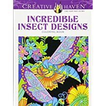 Incredible Insect Designs Adult Coloring Book