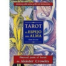Tarot, el espejo del alma (libro y cartas) : manual para el tarot Thoth de Aleister Crowlwy