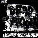 Strange Pray Tell