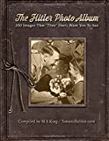 """The Hitler Photo Album: 350 Images of Adolf Hitler That """"They"""" Don't Want You To See"""