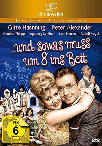 Peter Alexander: … und sowas muß um 8 ins Bett (Filmjuwelen)