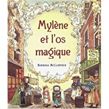 Mylène et l'os magique