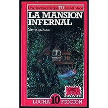 Mansion infernal, la (Lucha-ficcion)