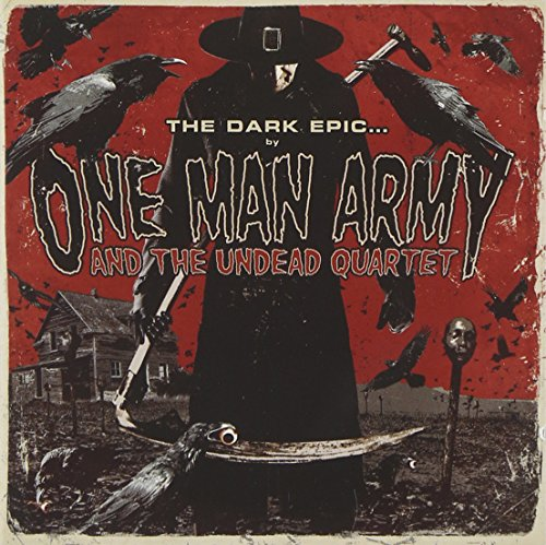 One Man Army & The Undead Quartet: The Dark Epic (Audio CD)