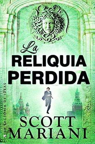 La reliquida perdida (Best seller nº 77) por Scott Mariani