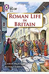 Roman Life in Britain: Band 12/Copper (Collins Big Cat) Paperback