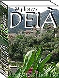 Mallorca: DEIÀ (100 imagens) (Portuguese Edition)