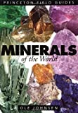 #10: Minerals of the World (Princeton Field Guides)