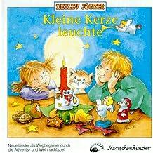 Kleine Kerze, leuchte. Ein Wegbegleiter durch die Advents- und Weihnachtszeit: 1 CD