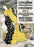 Poster 30 x 40 cm: International Exhibition About Madrid de Eugene Grasset - Reproduction Haut de Gamme, Nouveau Poster
